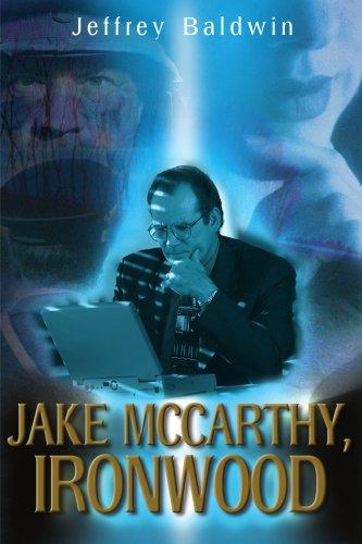 Jake Mccarthy, Ironwood