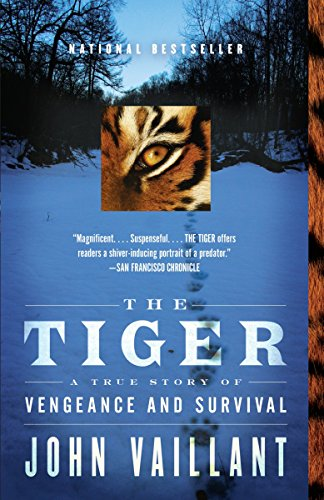 The Tiger: A True Story of Vengeance and Survival (Vintage Departures) cover