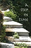 A Step in Time, Ruth Steinberg, 0741468336