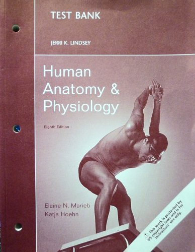 Human Anatomy & Physiology (Test Bank 8th Edition)