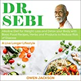 Dr. Sebi: Alkaline Diet for Weight Loss and Detox