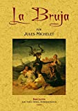 img - for La Bruja. Edicion Facsimilar (Spanish Edition) book / textbook / text book