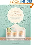 #8: Waiting in Wonder: Growing in Faith While You're Expecting
