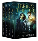 I Bring the Fire : A Loki Series: Parts I, II, III, & In the Balance