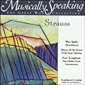 Conductor's Guide to Strauss' Thus Spake Zarathustra and Dance of the Seven Veils from Salome Speech by Gerard Schwarz Narrated by Gerard Schwarz