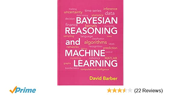 Bayesian reasoning and machine learning david barber 8601400496688 bayesian reasoning and machine learning david barber 8601400496688 amazon books fandeluxe Images