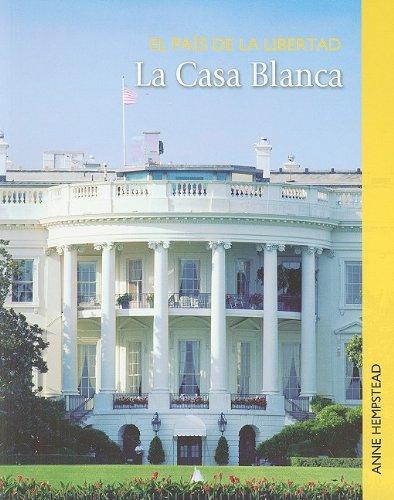 Download La Casa Blanca (El país de la libertad) (Spanish Edition) pdf epub