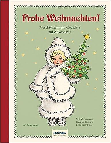 Frohe Weihnachten!: Geschichten und Gedichte zur Adventszeit: Amazon ...