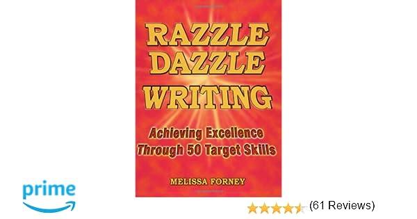 Amazon.com: Razzle Dazzle Writing: Achieving Excellence Through 50 ...