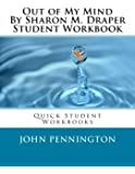 Out of My Mind By Sharon M. Draper Student Workbook: Quick Student Workbooks
