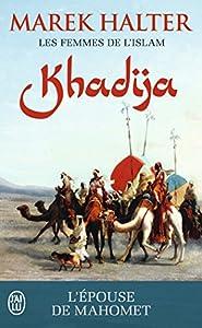 "Afficher ""Les femmes de l'islam n° 1<br /> Khadija"""