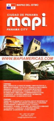 Panama City Map/Guide by Mapi Panama (English and Spanish Edition)