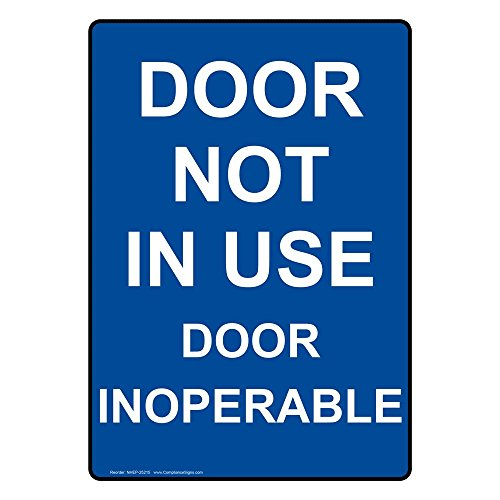ComplianceSigns Vertical Plastic Door Not In Use Door Inoperable Sign, 10 X 7 in. with English Text, Blue 7 Vertical Doors