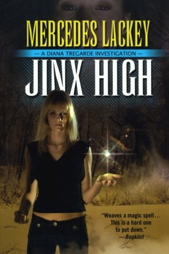 Jinx High: A Diana Tregarde Investigation