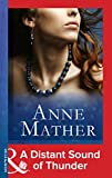 Front cover for the book A Distant Sound of Thunder by Anne Mather