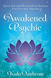 The Awakened Psychic is a guide to developing your inner psychic and tuning in to your intuitive wisdom. With hands-on exercises and stories from the author's practice, this book is all about lifting the veil between the worlds, seeing into the futur...
