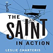 The Saint in Action: The Saint, Book 17 | Leslie Charteris