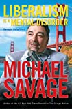 Liberalism Is a Mental Disorder, Michael Savage, 1595550437