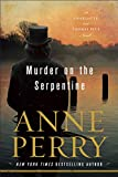 img - for Murder on the Serpentine: A Charlotte and Thomas Pitt Novel book / textbook / text book