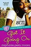 Got It Going On (Beta Gamma Pi Novels)