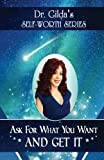 img - for Ask for What You Want AND GET IT! (Self-Worth Series) (Volume 3) book / textbook / text book