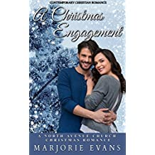 Contemporary Christian Romance: A Christmas Engagement: A North Avenue Church Christmas Romance