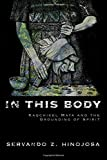 In This Body: Kaqchikel Maya and the Grounding of
