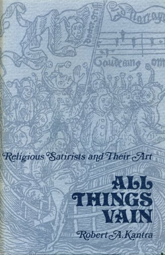 All Things Vain: Religious Satirists and Their Art