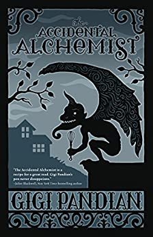 The Accidental Alchemist (An Accidental Alchemist Mystery Book 1) (English Edition) por [Pandian, Gigi]