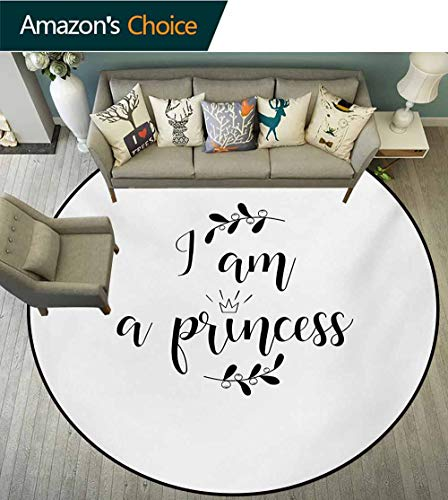 RUGSMAT I Am A Princess Non-Slip Area Rug Pad Round,Monochrome Hand Writing Style Quote with Olive Branch Good Life Theme Protect Floors While Securing Rug Making Vacuuming,Round-63 Inch