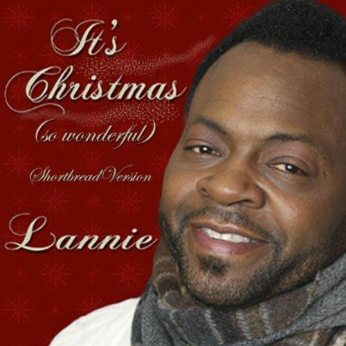 It's Christmas (So Wonderful) [Shortbread Version]