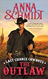 Last Chance Cowboys: The Outlaw (Where the Trail Ends)