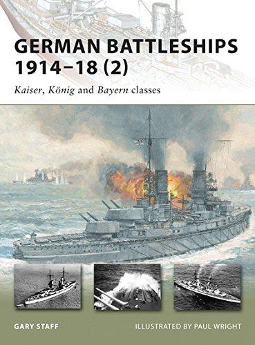German Battleships 1914–18 (2): Kaiser, König and Bayern classes (New Vanguard)