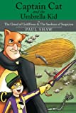 Captain Cat and the Umbrella Kid, Paul Shaw, 1499004184
