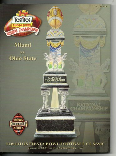 2003 Bcs Championship - 2003 Fiesta Bowl Game Program Ohio State Miami Pre BCS Championship