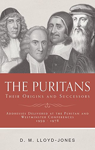 The Puritans: Their Origins and Successors (English Puritans)