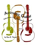 img - for The Acoustic Guitar: Adjustment, Care, Maintenance, and Repair (Volume II) by Don E. Teeter (2012-02-20) book / textbook / text book