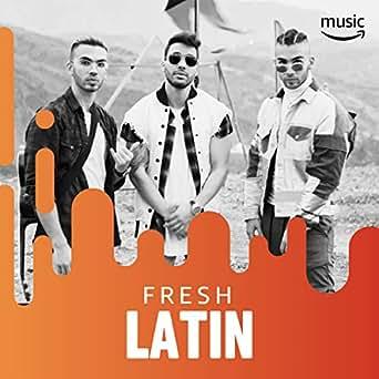 Fresh Latin by Paloma Mami, Ozuna, C. Tangana, Paula ...