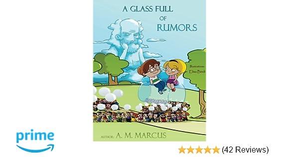Children's Book: A Glass Full of Rumors: Children's Picture