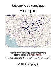 Répertoire de campings HONGRIE (avec coordonnées géographiques et cartes détaillées)