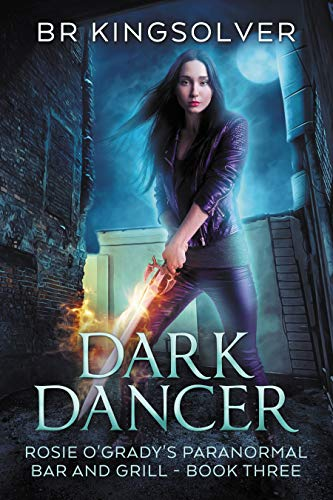 Dark Dancer: An Urban Fantasy (Rosie O