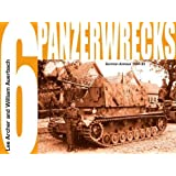 Panzerwrecks 6: German Armour, 1944-45