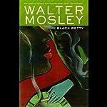 Black Betty: An Easy Rawlins Mystery | Walter Mosley