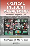 Critical Incident Management 2nd Edition
