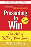 img - for Presenting to Win: The Art of Telling Your Story book / textbook / text book