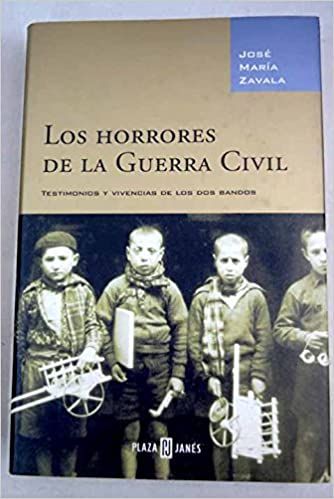 Horrores de la Guerra civil, los: Amazon.es: Jose Maria Zavala: Libros