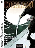 img - for Kogaratsu, tome 8 : Sous le regard de la lune book / textbook / text book