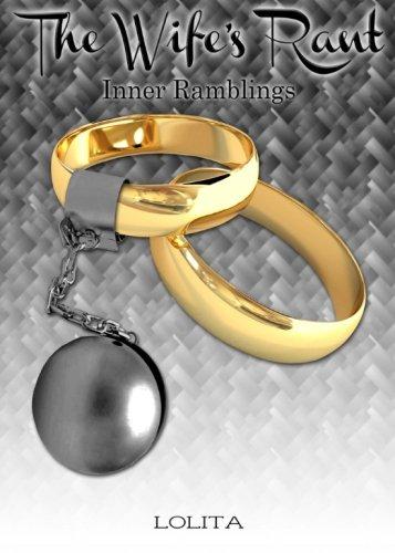 The Wife's Rant: Inner Ramblings (Volume 1) ebook