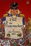 Find the Nutcracker in His Christmas Ballet, Jerry Tiritilli, 1561731633