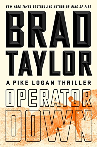 Operator Down: A Pike Logan Thriller cover